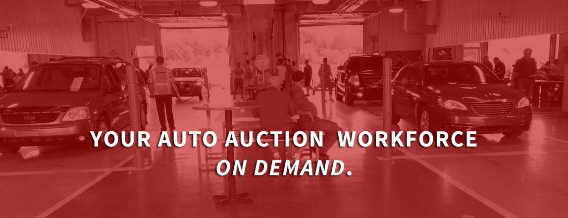Auto Auction Staffing and Labor