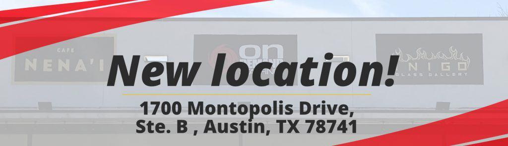 New Location at 1700 Montopolis Drive